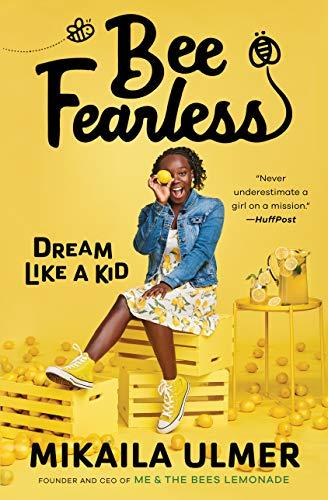 Bee Fearless: Dream Like a Kid (Amazon / Amazon)