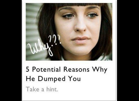 "<a href=""http://magazine.foxnews.com/love/5-potential-reasons-why-he-dumped-you"" target=""_hplink"">Noted. </a>"