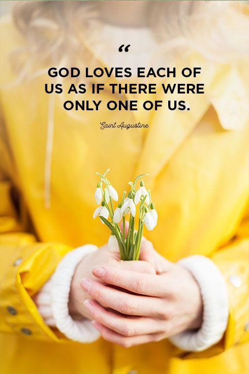 """<p>""""God loves each of us as if there were only one of us.""""</p>"""