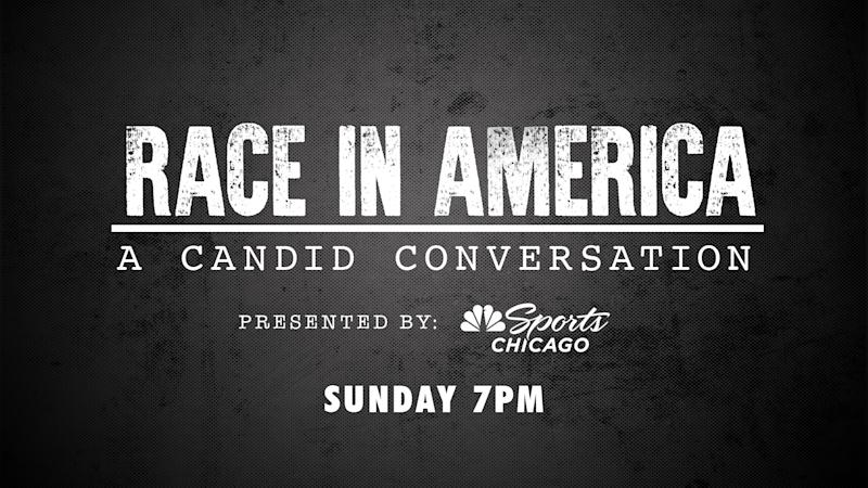 NBC Sports Chicago to present 'Race In America: A Candid Conversation'