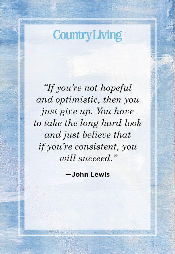 """<p>""""If you're not hopeful and optimistic, then you just give up. You have to take the long hard look and just believe that if you're consistent, you will succeed.""""</p>"""