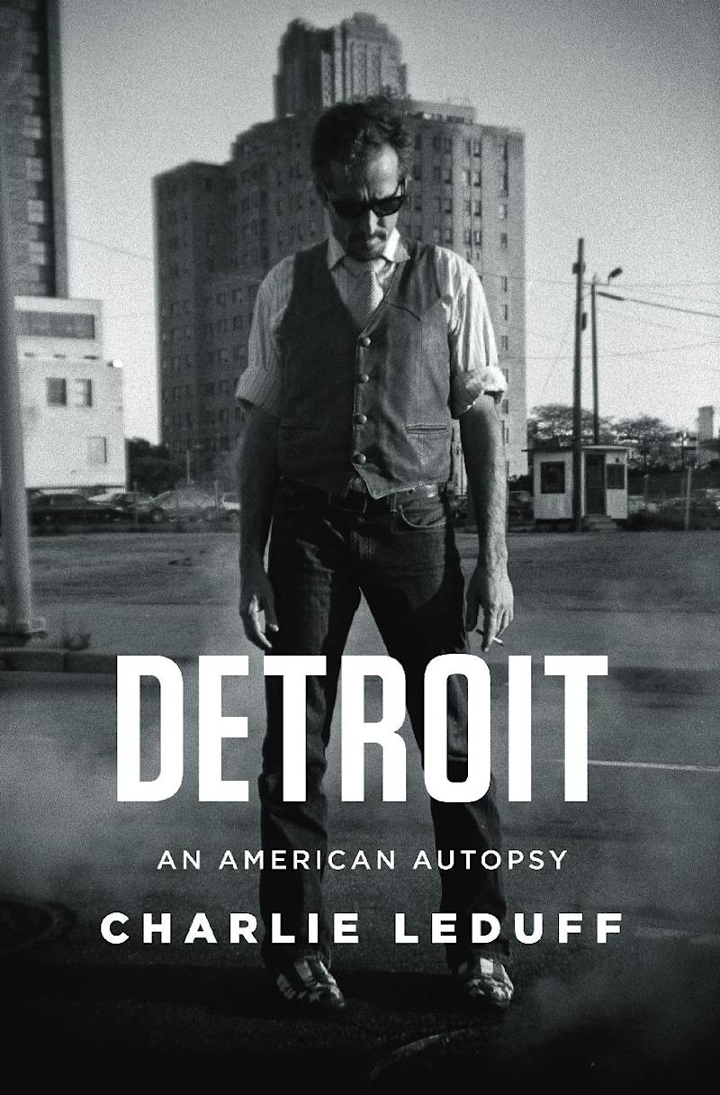 """This book cover image released by The Penguin Press shows, """"Detroit: An American Autopsy,"""" by Charlie Leduff. (AP Photo/The Penguin Press)"""