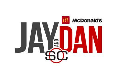 SC WITH JAY AND DAN PRESENTED BY MCDONALD'S (CNW Group/TSN)
