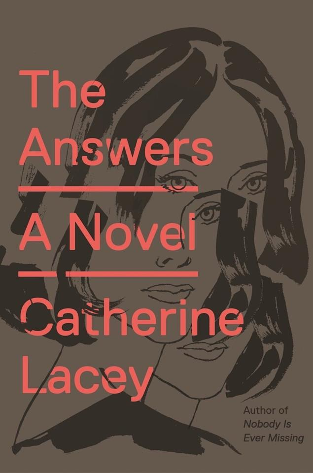 "<p>Catherine Lacey's second novel, <a rel=""nofollow"" href=""https://www.amazon.com/Answers-Novel-Catherine-Lacey/dp/0374100268""><strong>The Answers</strong></a>, is so incredibly fresh and original that it's hard to resist the premise: a long-suffering disabled woman finds that there may be a cure to what ails her, but the expense of the treatment is astronomical. She takes to Craigslist to find a way to make quick cash and stumbles into an absolutely wild experiment being conducted by an emotionally starved actor.</p><p><em>Out June 6</em></p>"