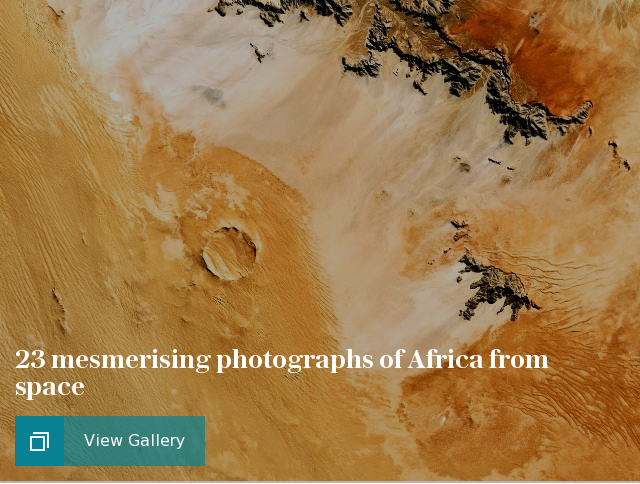 23 mesmerising photographs of Africa from space