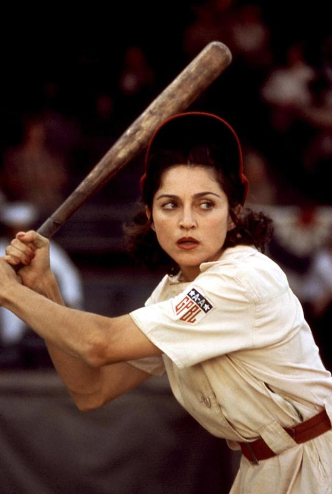 "<a href=""http://movies.yahoo.com/movie/1808403515/info"">A LEAGUE OF THEIR OWN</a>  Box Office: $107,458,785   In her highest grossing film to date, Madge played centerfield in the All-American Girls Professional Baseball League."