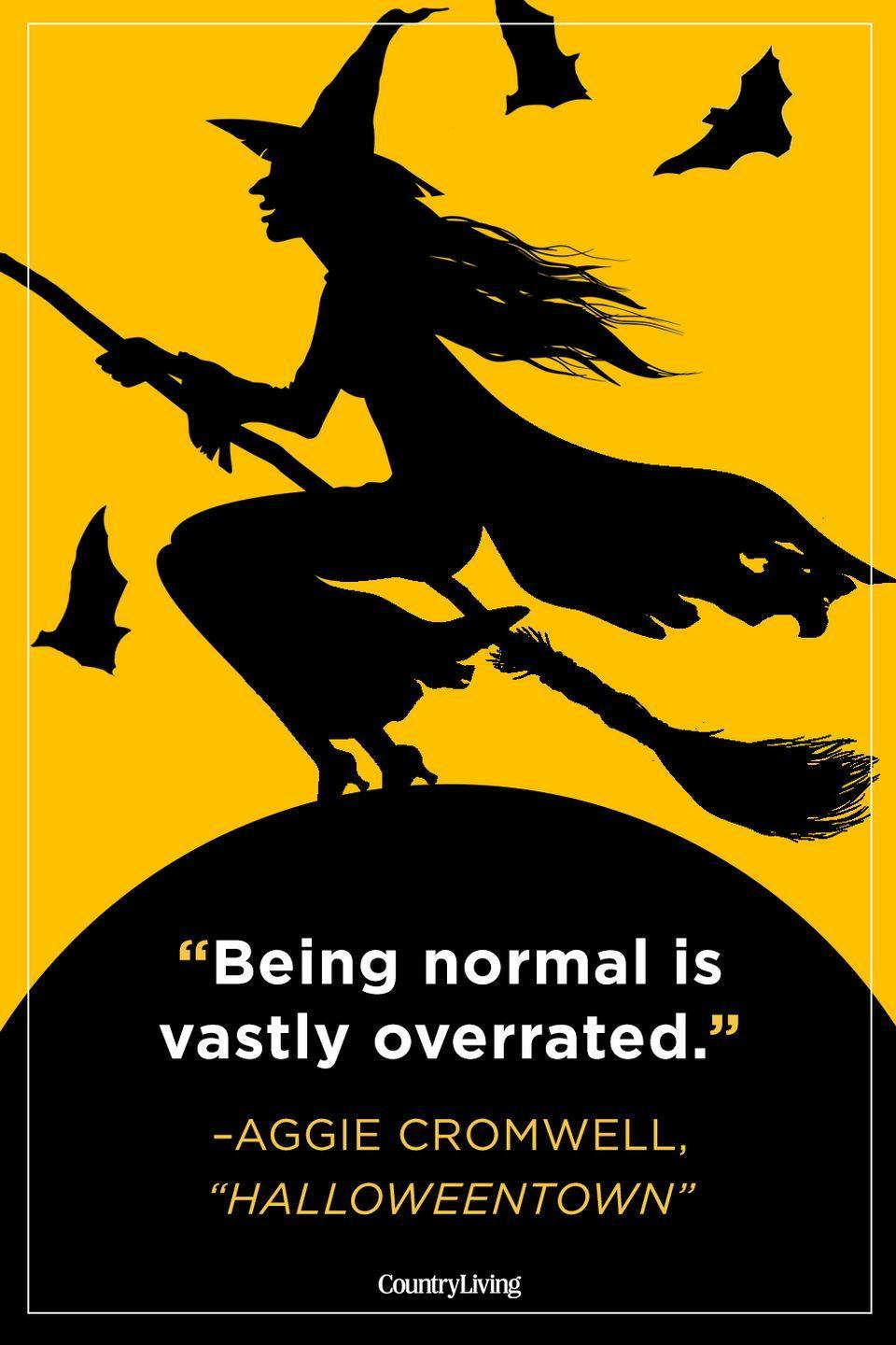 """<p>""""Being normal is vastly overrated.""""</p>"""