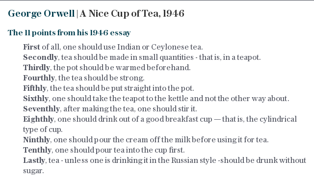 George Orwell | A Nice Cup of Tea, 1946
