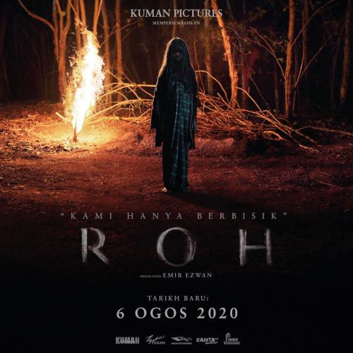"The poster for ""Roh"" bearing its new release date in local cinemas."