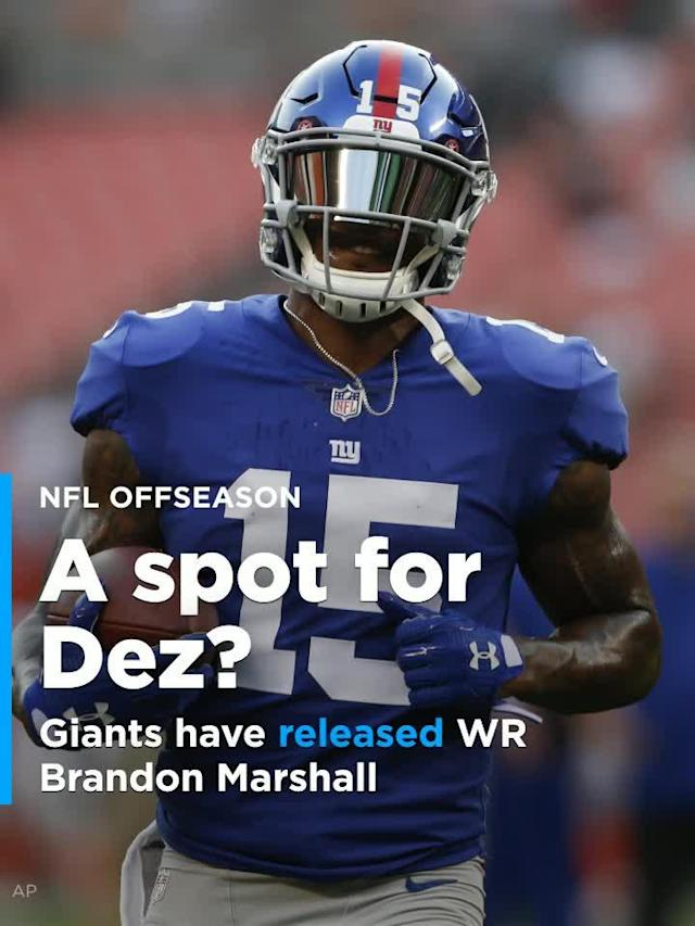 The New York Giants released WR Brandon Marshall, so the speculation about adding free-agent WR Dez Bryant will continue.