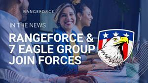 RangeForce and 7 Eagle Group are working together to overcome the cybersecurity skills gap.