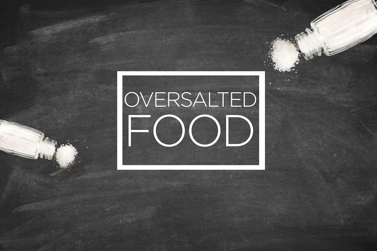 """Whether your hand slipped or you misread the recipe, too much salt is usually the first critique of food that might otherwise be fantastic. Few tastes are more unpalatable than <a rel=""""nofollow"""" href=""""http://www.rd.com/health/healthy-eating/too-much-sodium/1"""">too much salt</a> in a dish, and it's also really unhealthy. For this reason, you should add a little salt as you go along, tasting after every addition, because you can always add it, but taking it away is harder. Too late? The best way to repair your food is to double or triple the recipe—but omit any extra salt!"""