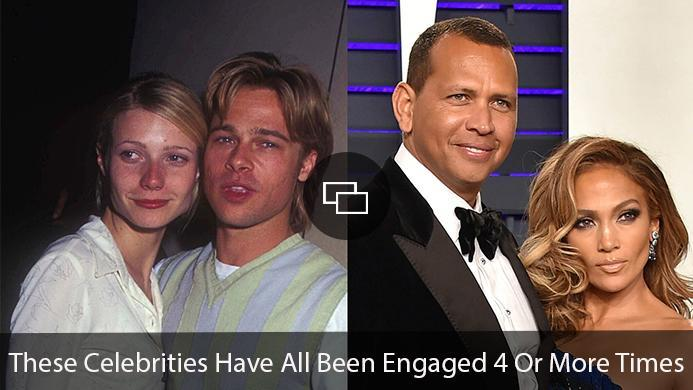 """Gwyneth Paltrow, Brad Pitt, Alex Rodriguez, Jennifer Lopez """"These Celebrities Have All Been Engaged 40 Or More Times"""""""