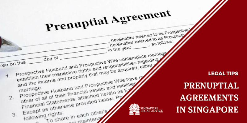Prenuptial Agreements in Singapore
