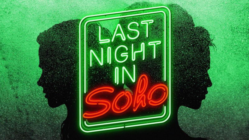 Teaser poster for 'Last Night in Soho'. (Credit: Focus Features/Universal)