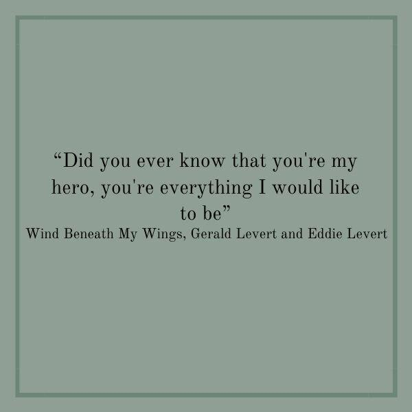Songs About Dads: Wind Beneath My Wings