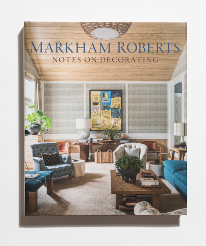 "$70, Bookshop. <a href=""https://bookshop.org/books/markham-roberts-notes-on-decorating/9780865653856"" rel=""nofollow noopener"" target=""_blank"" data-ylk=""slk:Get it now!"" class=""link rapid-noclick-resp"">Get it now!</a>"