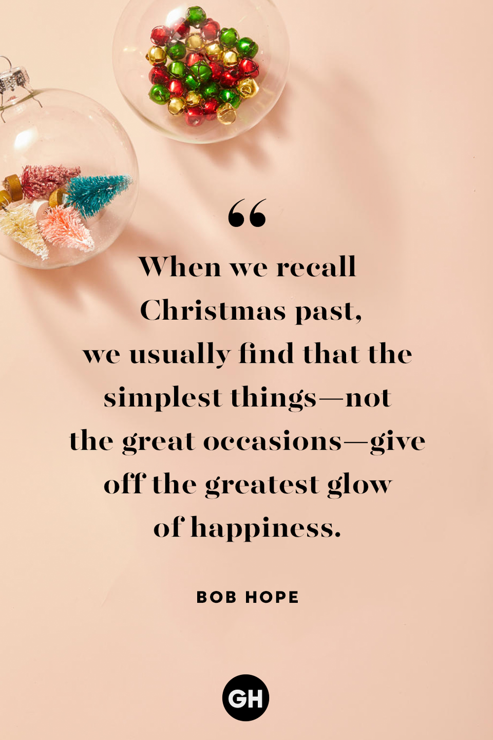 <p>When we recall Christmas past, we usually find that the simplest things — not the great occasions — give off the greatest glow of happiness.</p>