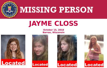 FILE PHOTO: A U.S. Federal Bureau of Investigation (FBI) missing person poster shows Jayme Closs, a 13-year-old Wisconsin girl, missing since her parents were discovered fatally shot three months ago, has been located in Gordon, Wisconsin, U.S. as seen in this poster provided Jan. 11, 2019. FBI/Handout via Reuters/File Photo