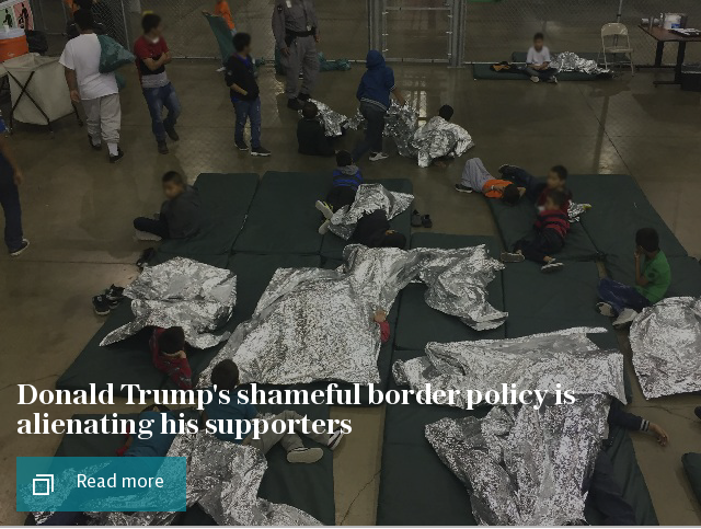 Donald Trump's shameful border policy is alienating his supporters