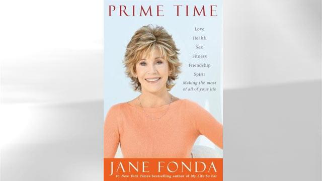Jane Fonda On Living Well, Making the Most of Your Life