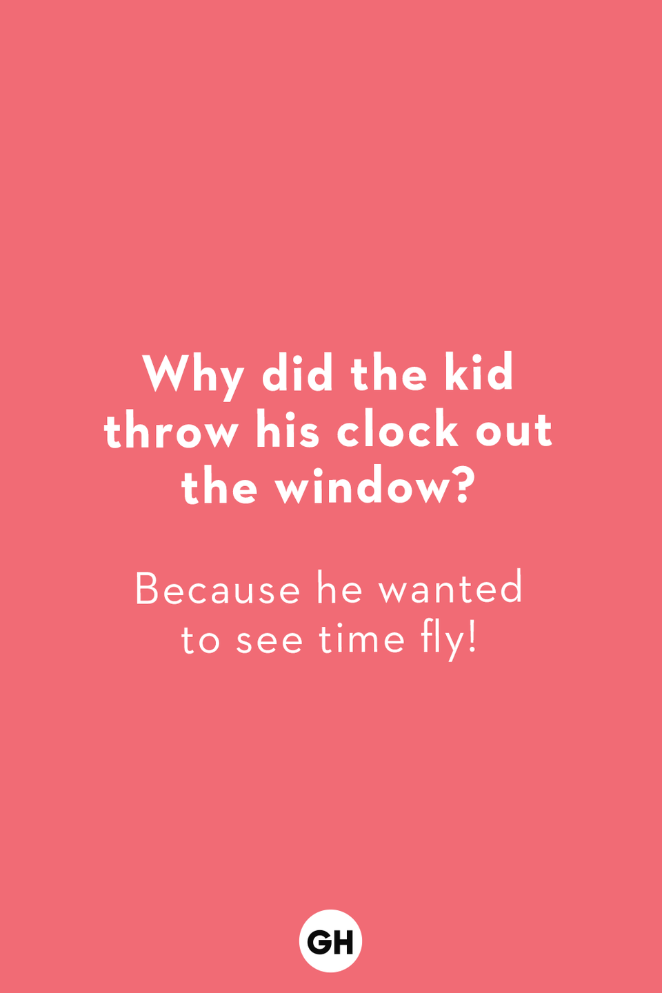 <p>Because he wanted to see time fly!<br></p>