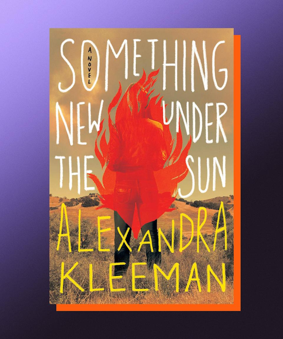 """<strong><em>Something New Under the Sun</em>, Alexandra Kleeman (</strong><a href=""""https://bookshop.org/books/something-new-under-the-sun-9781984826305/9781984826305"""" rel=""""nofollow noopener"""" target=""""_blank"""" data-ylk=""""slk:available August 3"""" class=""""link rapid-noclick-resp""""><strong>available August 3</strong></a><strong>)</strong><br><br>In her third book, Alexandra Kleeman has created a world that's just one or two degrees to the left of our own; the contours are recognizable (that's Hollywood, baby!), but the details are discomfiting, and more than a little perverse (Californians now drink a synthetic water product, WAT-R). As her debut novel, <em><a href=""""https://bookshop.org/books/you-too-can-have-a-body-like-mine/9780062388681"""" rel=""""nofollow noopener"""" target=""""_blank"""" data-ylk=""""slk:You Too Can Have a Body Like Mine"""" class=""""link rapid-noclick-resp"""">You Too Can Have a Body Like Mine</a></em>, unsettlingly showed, Kleeman is a visionary writer, one who translates the undercurrents vibrating all around us into something that feels more than just reflective of our world, but eerily prophetic. She's also very funny. These two qualities are shown to great effect here, as she turns her attention to the movie business, our looming climate crisis, corporate malfeasance and the Disney child star system. It's a brilliant, ambitious book, and a reminder of how we can't allow our personal anxieties to prevent us from acknowledging the truth of what's going on all around us.<br>"""