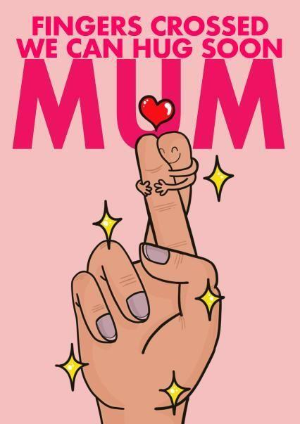 Fingers Crossed We Can Hug Soon Mum, Mother's Day Card, Thortful (Photo: Thortful)