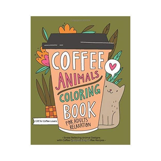 """A coloring book may not be the first thing that comes to mind when shopping for picky friends, but so many Amazon reviewers are obsessed with this book. The drawings are fun but not overly complicated, and there are quite a few coffee recipes to test out as well. $8, Amazon. <a href=""""https://www.amazon.com/Coffee-Animals-Coloring-Book-Relaxation/dp/1712165976/ref=sr_1_6?"""" rel=""""nofollow noopener"""" target=""""_blank"""" data-ylk=""""slk:Get it now!"""" class=""""link rapid-noclick-resp"""">Get it now!</a>"""