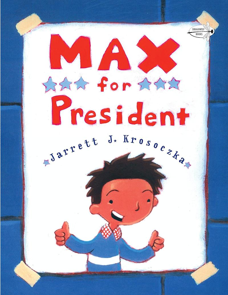 """In this story, the titular character runs for class president and learns a few lessons along the way. <i>(Available <a href=""""https://www.amazon.com/Max-President-Jarrett-J-Krosoczka/dp/0440417899"""" target=""""_blank"""" rel=""""noopener noreferrer"""">here</a>)</i>"""