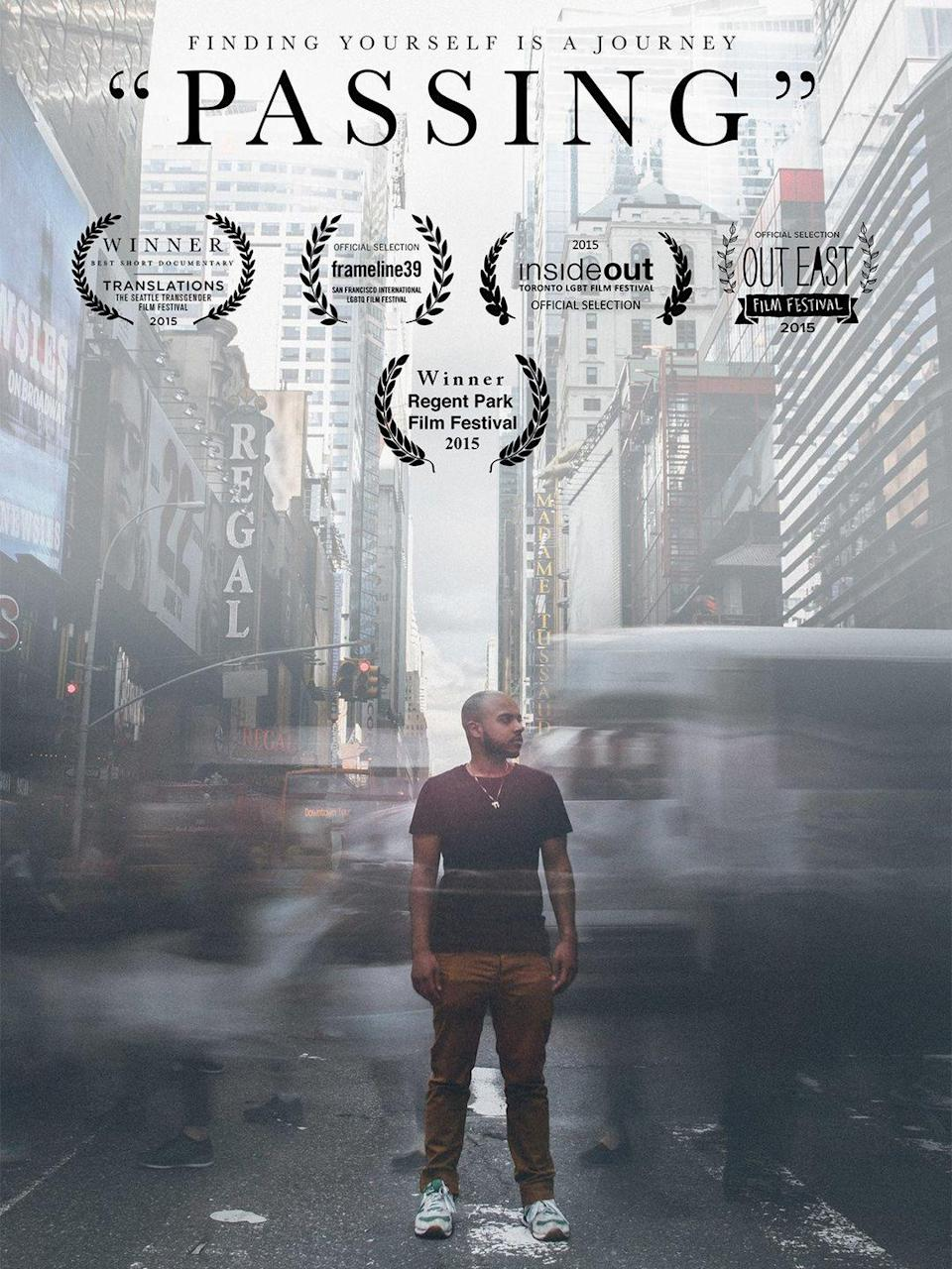 """<p>Following three trans men of color, this short documentary explores the intersectionality between race, gender and identity and the struggles that can come with living authentically as a multiply marginalized person.</p><p><a class=""""link rapid-noclick-resp"""" href=""""https://www.amazon.com/Passing-Victor-Thomas/dp/B01GEVOEGO?tag=syn-yahoo-20&ascsubtag=%5Bartid%7C10055.g.36107109%5Bsrc%7Cyahoo-us"""" rel=""""nofollow noopener"""" target=""""_blank"""" data-ylk=""""slk:WATCH NOW"""">WATCH NOW</a></p>"""