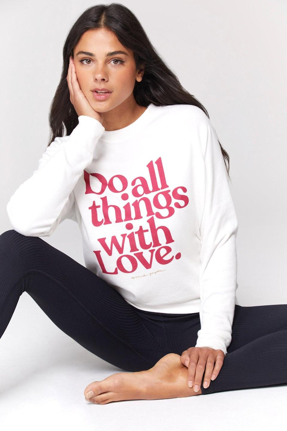 """<p>""""The <span>Spiritual Gangster All Things with Love Old School Pullover</span> ($88) says it all, and I love an outfit that speaks for me. Do all things with love."""" - LS</p>"""
