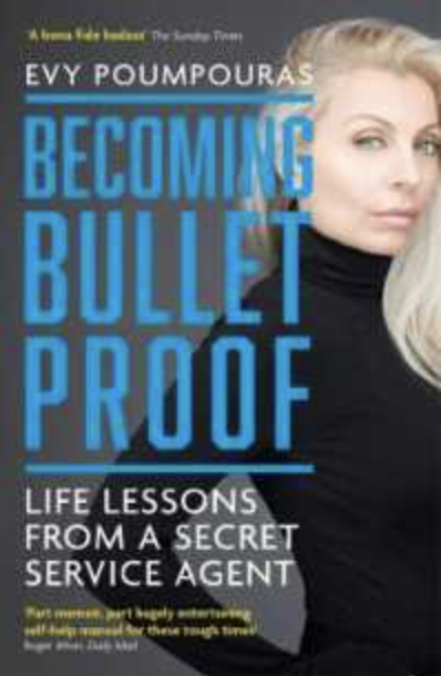 PHOTO: Kinokuniya. Becoming Bulletproof: Life Lessons from a Secret Service Agent by Evy Poumpouras.