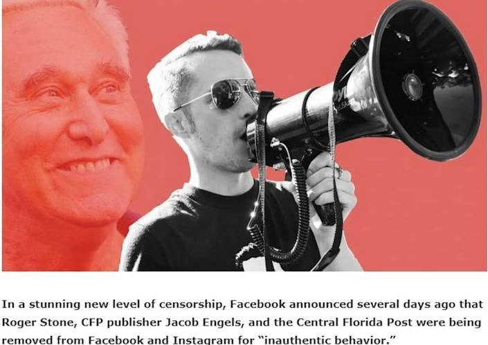 This screenshot from an article on the Central Florida Post website condemning Facebook's ban on its publisher Jacob Engles shows Engles with a megaphone, superimposed over the image of Trump friend and longtime associate Roger Stone.