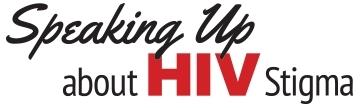 """Illinois HIV Care Connect Encourages Social Media Conversations in """"Speaking Up About HIV Stigma"""" Campaign"""