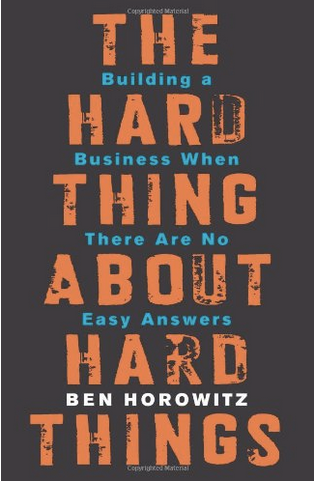 The_Hard_Thing_About_Hard_Things__Building_a_Business_When_There_Are_No_Easy_Answers__Ben_Horowitz__9780062273208__Amazon.com__Books