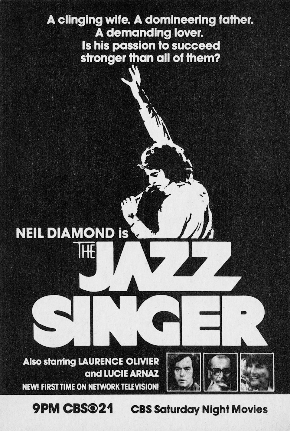 "NEW YORK - MARCH 5: CBS Television advertisement as appeared in the March 5, 1983 issue of TV Guide magazine. An ad for a Saturday night presentation of the theatrical movie ""The Jazz Singer"" starring Neil Diamond. (Photo by CBS via Getty Images)"