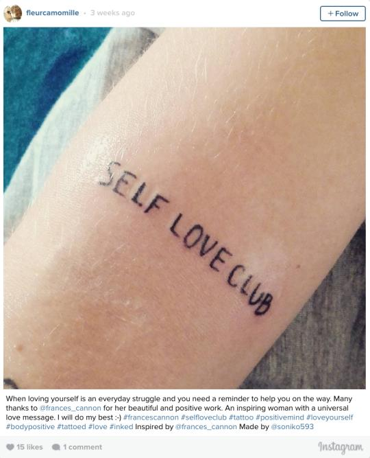 Frances Cannon Creates Self Love Club Tattoo Builds Community
