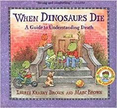 Cover of When Dinasaurs Die featuring cartoon dinosaurs sitting on a doortstep.