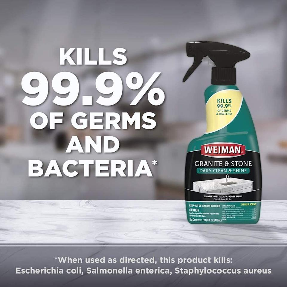 """It will have your countertops looking ready for the pages of Architectural Digest — but it'll also kill 99.9% of germs and bacteria.<br /><strong><br />Promising review:</strong>""""This is my go-to granite cleaner and I've tried a lot! Actually gets counters clean without a film or streak and not a lot of elbow grease."""" —<a href=""""https://amzn.to/2ReEQ5u"""" target=""""_blank"""" rel=""""nofollow noopener noreferrer"""" data-skimlinks-tracking=""""5892474"""" data-vars-affiliate=""""Amazon"""" data-vars-href=""""https://www.amazon.com/gp/customer-reviews/R13AS4KYTYDAKP?tag=bfdaniel-20&ascsubtag=5892474%2C6%2C33%2Cmobile_web%2C0%2C0%2C16507742"""" data-vars-keywords=""""cleaning"""" data-vars-link-id=""""16507742"""" data-vars-price="""""""" data-vars-product-id=""""20970290"""" data-vars-product-img="""""""" data-vars-product-title="""""""" data-vars-retailers=""""Amazon"""">Lori</a><br /><br /><strong>Get it from Amazon for<a href=""""https://amzn.to/2PPREir"""" target=""""_blank"""" rel=""""nofollow noopener noreferrer"""" data-skimlinks-tracking=""""5892474"""" data-vars-affiliate=""""Amazon"""" data-vars-asin=""""B00H341S5C"""" data-vars-href=""""https://www.amazon.com/dp/B00H341S5C?tag=bfdaniel-20&ascsubtag=5892474%2C6%2C33%2Cmobile_web%2C0%2C0%2C16507721"""" data-vars-keywords=""""cleaning"""" data-vars-link-id=""""16507721"""" data-vars-price="""""""" data-vars-product-id=""""17984825"""" data-vars-product-img=""""https://m.media-amazon.com/images/I/41vd0z7Dd7L.jpg"""" data-vars-product-title=""""Weiman Disinfectant Granite Daily Clean & Shine"""" data-vars-retailers=""""Amazon"""">$6.18</a>.</strong>"""