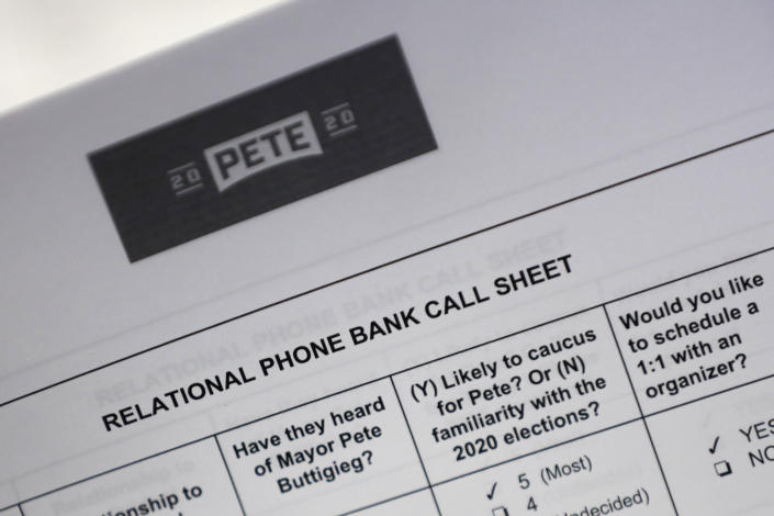 """A call sheet for supporters of Democratic presidential candidate Pete Buttigieg to use during a """"relational phone bank"""" is seen, Thursday, Aug. 29, 2019, in West Des Moines, Iowa. The group worked their smartphones calling and texting friends to test their interest in the candidate. Buttigieg is well behind his better known rivals in Iowa who have spent months building a deep organizational structure in the state that marks the first test for the Democratic presidential nomination. But thanks to his campaign taking in nearly $25 million in contributions in the last quarter, money that he is using to help create an army of peer-to-peer foot soldiers, Buttigieg is rapidly trying to catch up. (AP Photo/Charlie Neibergall)"""