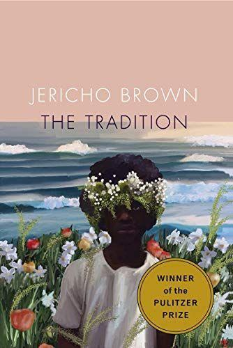 """<p><strong>Jericho Brown</strong></p><p>amazon.com</p><p><strong>$10.31</strong></p><p><a href=""""https://www.amazon.com/dp/1556594860?tag=syn-yahoo-20&ascsubtag=%5Bartid%7C10055.g.36478225%5Bsrc%7Cyahoo-us"""" rel=""""nofollow noopener"""" target=""""_blank"""" data-ylk=""""slk:Shop Now"""" class=""""link rapid-noclick-resp"""">Shop Now</a></p><p>In clear language that will shock you awake, this Pulitzer Prize-winner takes on queerness, fatherhood, trauma, religion, Blackness and more. At once a celebration of survival and an interrogation of how we continue doing so, it's an essential book. </p>"""