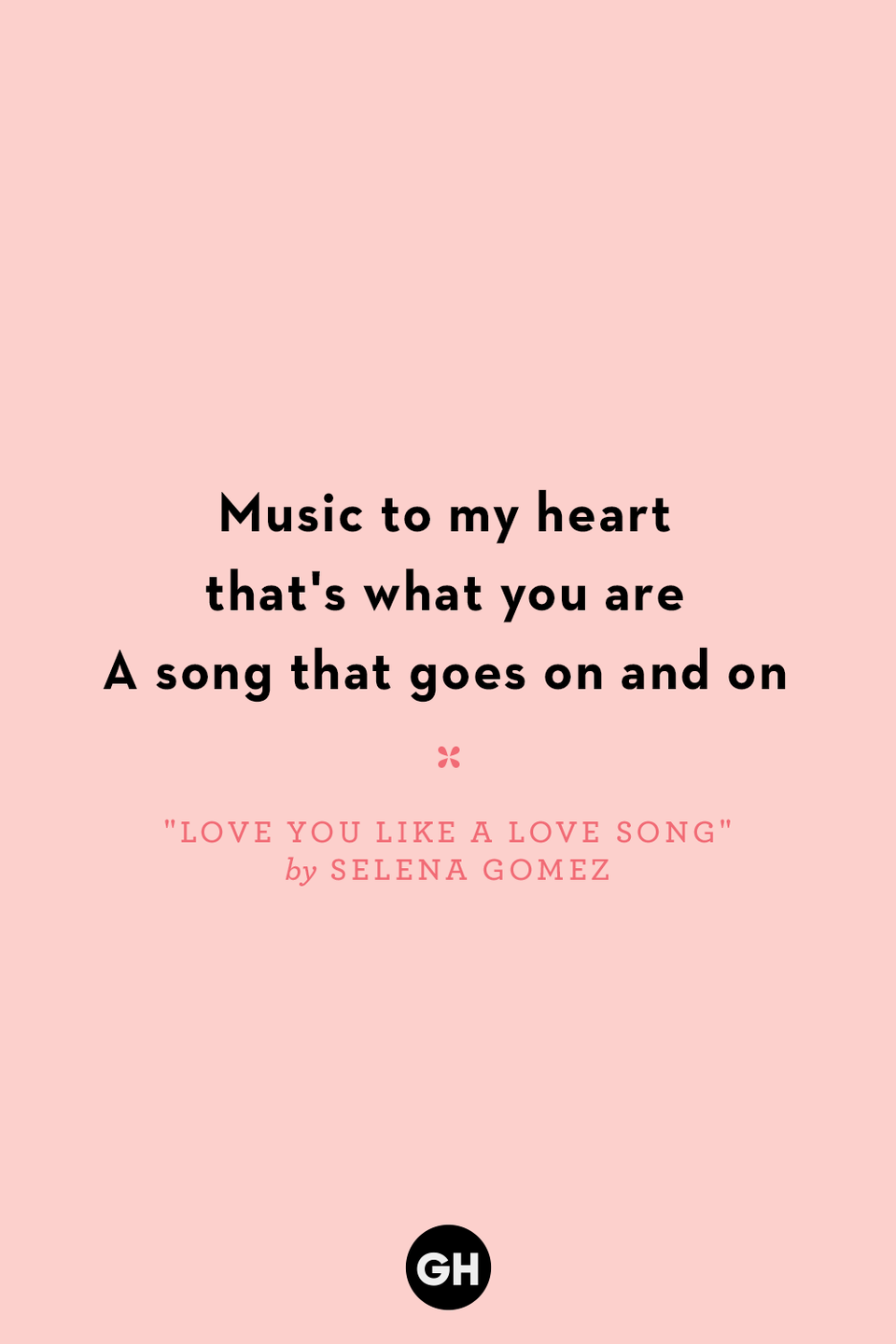 <p>Music to my heart that's what you are</p><p>A song that goes on and on</p>