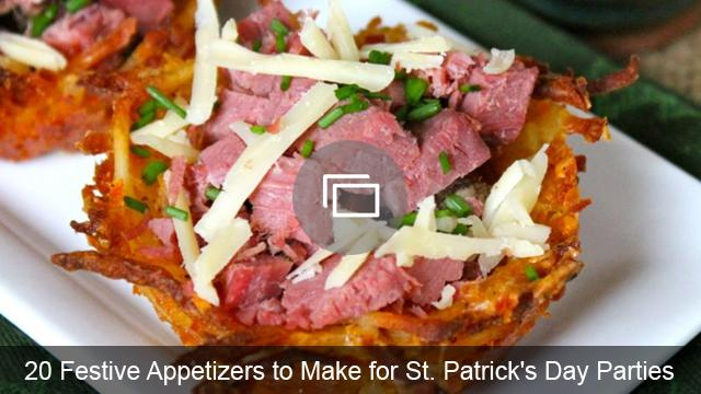 20 Festive Appetizers to Make for St. Patrick's Day Parties