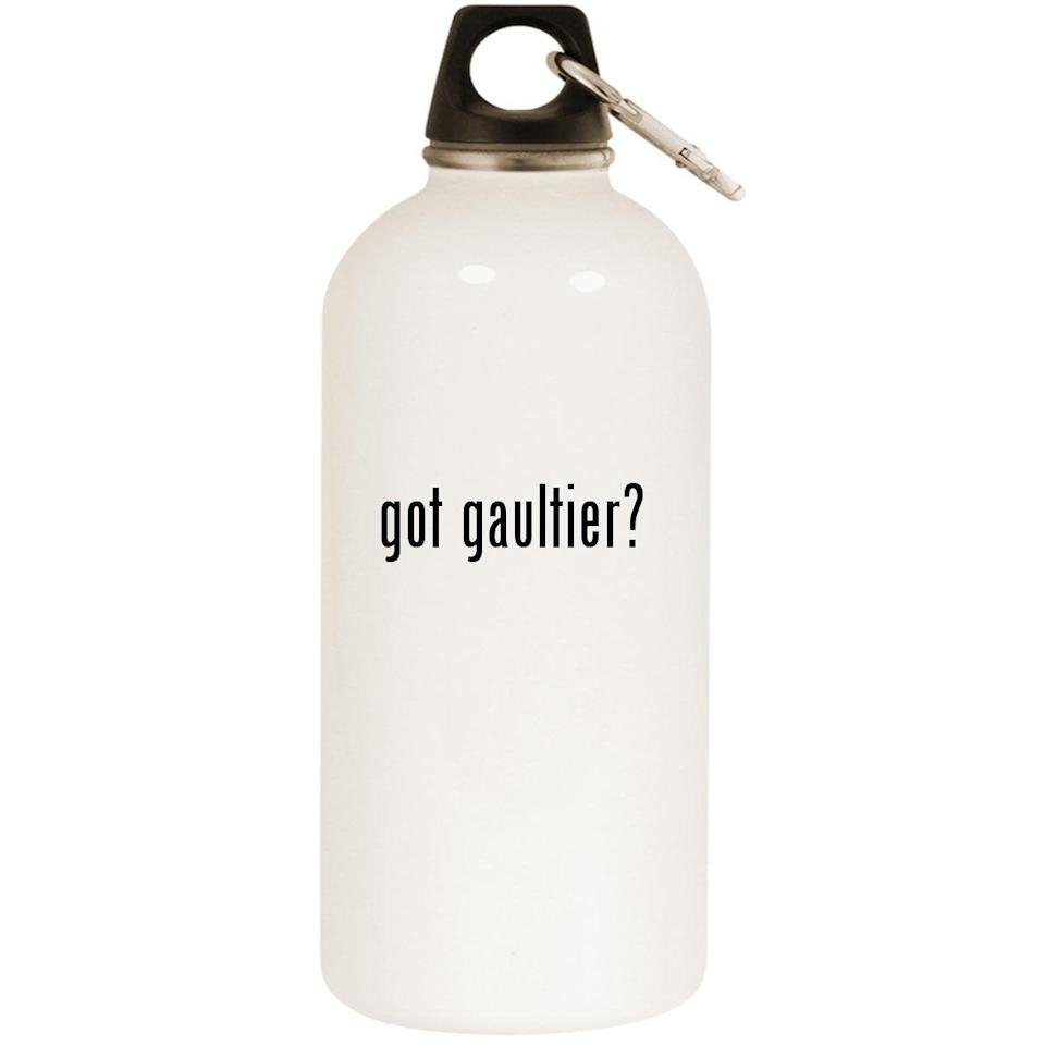 "This bottle says it all. <br><br><strong>Molandra Products</strong> Got Gaultier? White 20oz Stainless Steel Water Bottle, $, available at <a href=""https://www.amazon.com/dp/B0741HJ11G/"" rel=""nofollow noopener"" target=""_blank"" data-ylk=""slk:Amazon"" class=""link rapid-noclick-resp"">Amazon</a>"