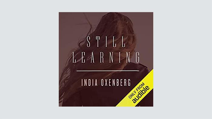 Still Learning by India Oxenberg audible