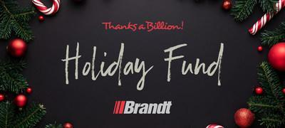Brandt's Thanks A Billion Holiday Fund (CNW Group/Brandt Group of Companies)