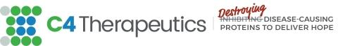 C4 Therapeutics Announces the Additions of William McKee as Chief Financial Officer and Jolie M. Siegel as Chief Legal Officer