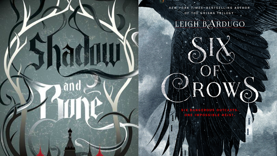 Shadow and Bone and Six of Crows side by side covers