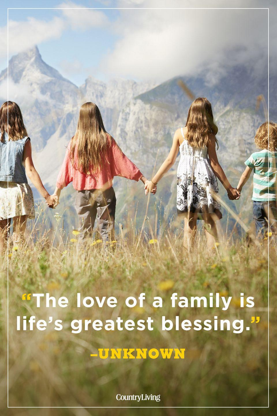 """<p>""""The love of a family is life's greatest blessing.""""</p>"""